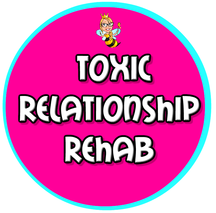 Toxic Relationship Rehab